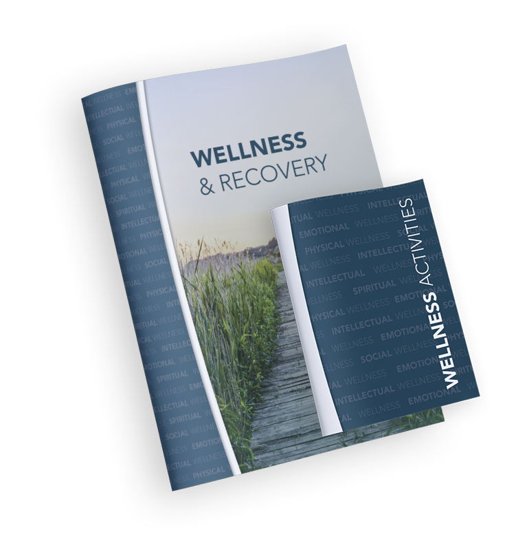 Wellness and Recovery